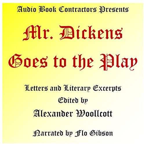 Mr. Dickens Goes to the Play audiobook cover art