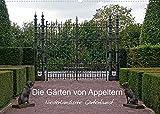 Die Gärten von Appeltern (Wandkalender 2022 DIN A2 quer)