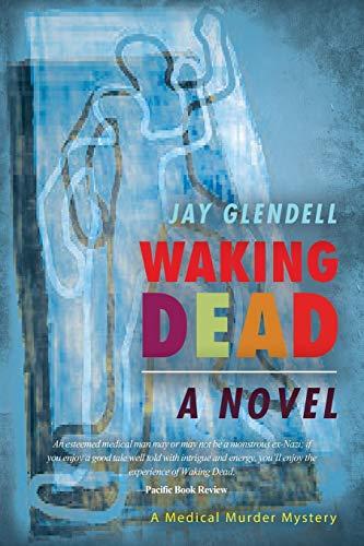 Book: Waking Dead - a novel by Jay Glendell