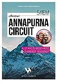 Abenteuer Annapurna Circuit – Alles was du wissen musst + spannender Reisebericht | Mit Tipps zu Route, Permits, Visum, Kosten, Packliste, Kathmandu & Pokhara