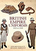 British Empire Uniforms 1919 - 1939