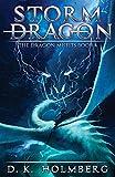 Storm Dragon: An Epic Fantasy Adventure (The Dragon Misfits)