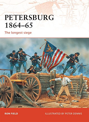 Petersburg 1864-65: The longest siege (Campaign, Band 208)