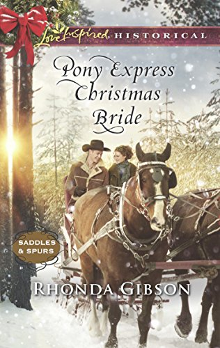 Pony Express Christmas Bride (Mills & Boon Love Inspired Historical) (Saddles and Spurs, Book 3) (English Edition)