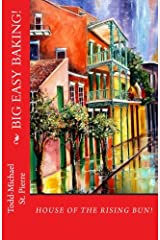 House of the Rising Bun: Baking New Orleans Paperback