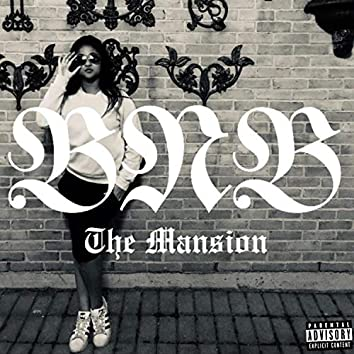 The Mansion (A BNB Collection)