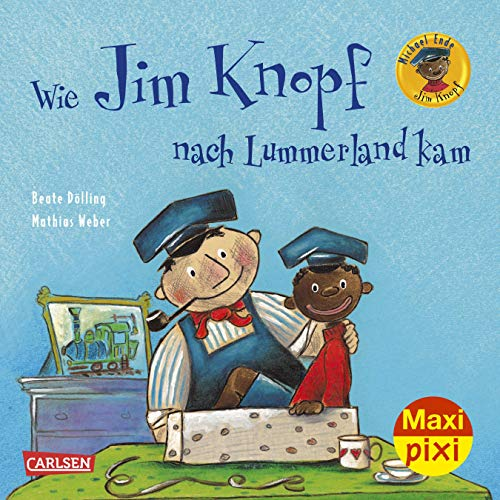 Maxi Pixi 268: Wie Jim Knopf nach Lummerland kam (268)