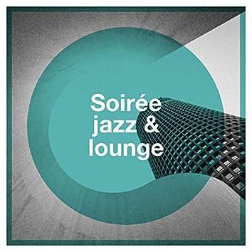 Soirée jazz & lounge