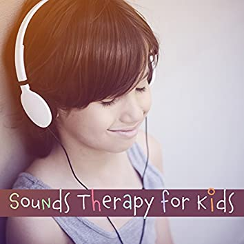 Sounds Therapy for Kids: Unique Ambient for Mindfulness, Exploring Yourself, Focus, Concentration & Meditation, Relaxation