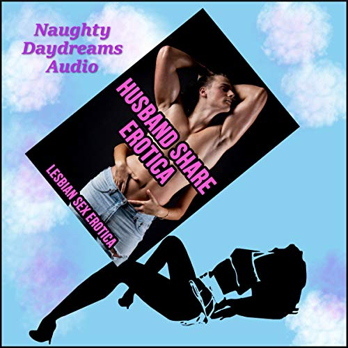 Husband Share Erotica cover art