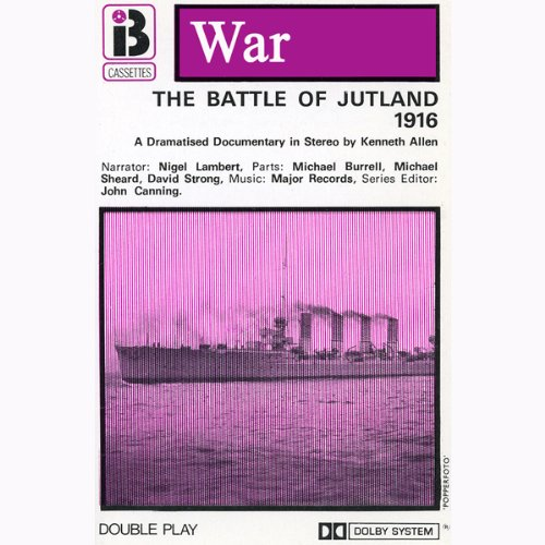 The Battle of Jutland (Dramatised) audiobook cover art