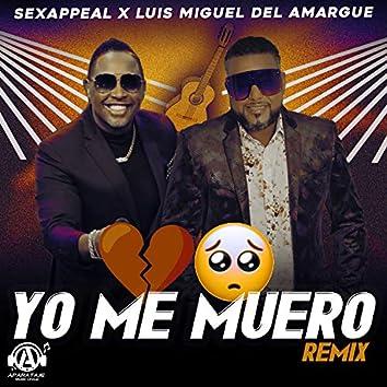 Yo Me Muero (Remix)