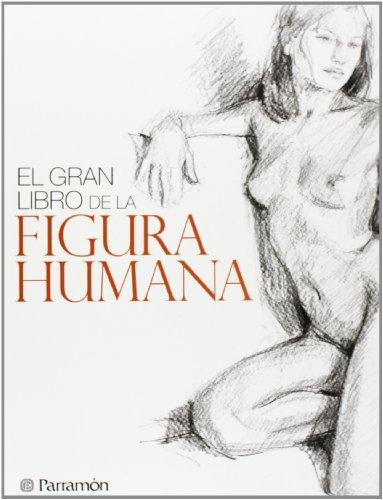 El gran libro de la figura humana (Grandes Obras)