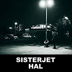 SISTERJET「HAL」のジャケット画像