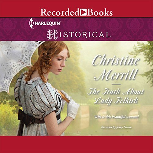 The Truth About Lady Felkirk audiobook cover art