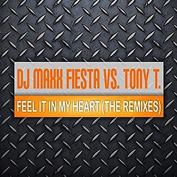 Feel It in My Heart (The Remixes)