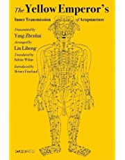 The Yellow Emperor′s Inner Transmission of Acupuncture