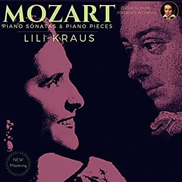 Mozart by Lili Kraus: Piano Sonatas & Piano Pieces