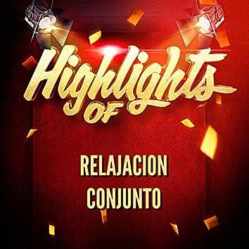 Highlights of Relajacion Conjunto