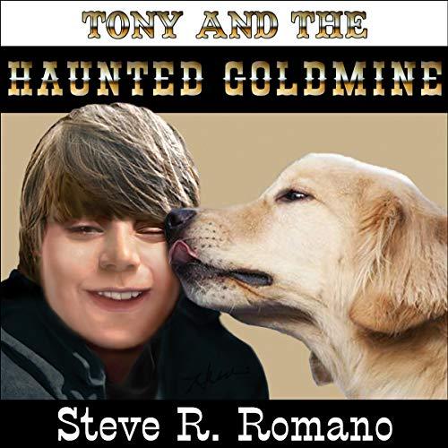 Tony and the Haunted Goldmine Titelbild