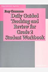 Easy Grammar: Daily Guided Teaching & Review for Grade 2 Student Workbook Paperback