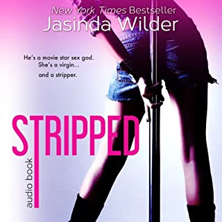 Stripped                   By:                                                                                                                                 Jasinda Wilder                               Narrated by:                                                                                                                                 Summer Roberts                      Length: 9 hrs and 55 mins     554 ratings     Overall 4.0