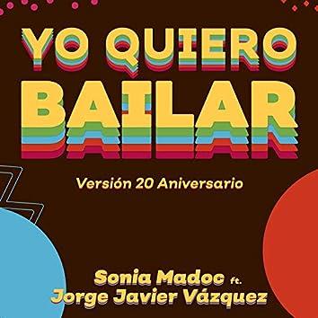 Yo Quiero Bailar (Versión 20 Aniversario)