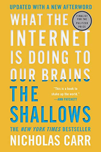 Compare Textbook Prices for The Shallows: What the Internet Is Doing to Our Brains Updated Edition ISBN 9780393357820 by Carr, Nicholas