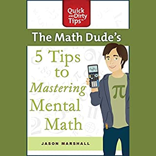The Math Dude's 5 Tips to Mastering Mental Math cover art