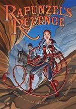 Rapunzels Revenge by Hale, Dean, Hale, Shannon [Bloomsbury USA Childrens,2008] (Hardcover)