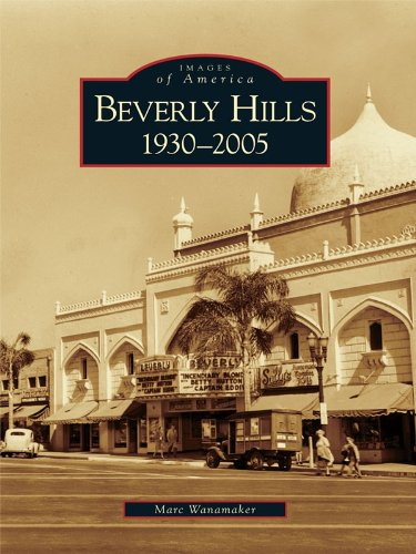 Beverly Hills: 1930-2005 (Images of America) (English Edition)