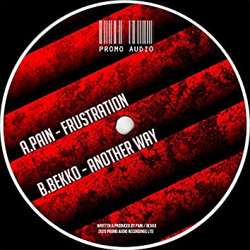 Frustration / Another Way