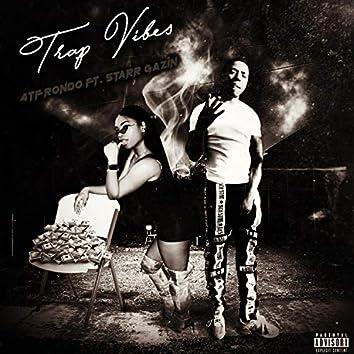 Trap Vibes (feat. Starr Gazzin)