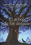 El árbol de los deseos (Spanish Edition)