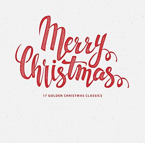 Merry Christmas 17 Golden Christmas Classics