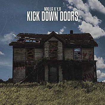 Kick Down Doors