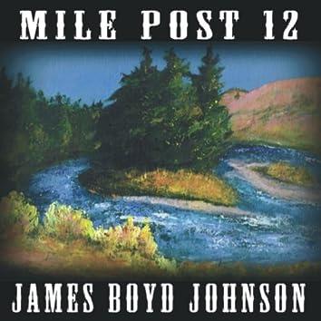 Mile Post 12