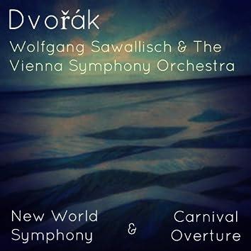 Dvořák - New World Symphony & Carnival Overture