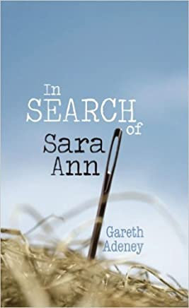 In Search Of Sara Ann (English Edition)