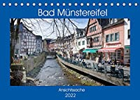 Bad Muenstereifel - Ansichtssache (Tischkalender 2022 DIN A5 quer): Spaziergang durch das beschauliche Bad Muenstereifel (Monatskalender, 14 Seiten )