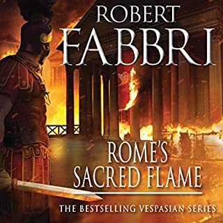 Rome's Sacred Flame                   By:                                                                                                                                 Robert Fabbri                               Narrated by:                                                                                                                                 Peter Kenny                      Length: 10 hrs and 17 mins     1 rating     Overall 5.0