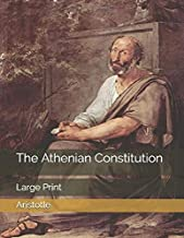The Athenian Constitution: Large Print