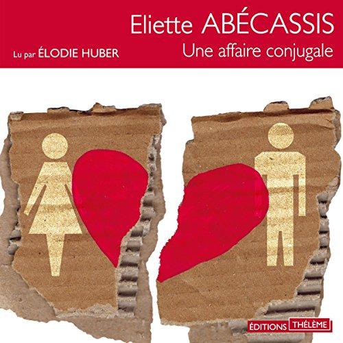 Une affaire conjugale audiobook cover art
