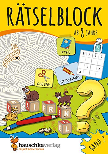 Rätselblock ab 8 Jahre, Band 2, A5-Block: Kunterbunter Rätselspaß: Labyrinthe, Fehler finden, Bilderrätsel, Punkte verbinden u.v.m.