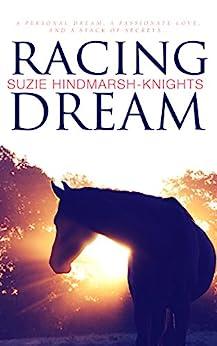 Racing Dream (Racing Series Book 1) by [Suzie Hindmarsh-Knights]
