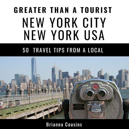 Greater Than a Tourist New York City New York USA     50 Travel Tips from a Local              By:                                                                                                                                 Brianna Cousins,                                                                                        Greater Than Tourist                               Narrated by:                                                                                                                                 Sangita Chauhan                      Length: 1 hr and 6 mins     Not rated yet     Overall 0.0