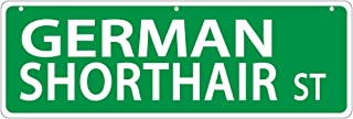 Imagine This German Shorthair Street Sign