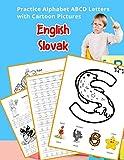 English Slovak Practice Alphabet ABCD letters with Cartoon Pictures: Precvičovať angličtinu Slovenská abeceda listy s kreslenými obrázkami (English ... & Coloring Vocabulary Flashcards Worksheets)
