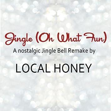 Jingle (Oh What Fun) - Single