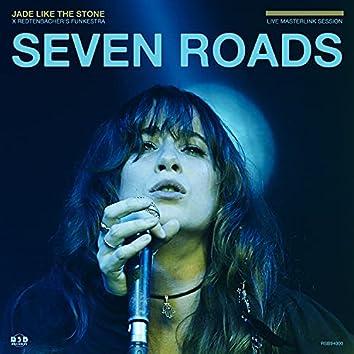 Seven Roads (Live Masterlink Session)
